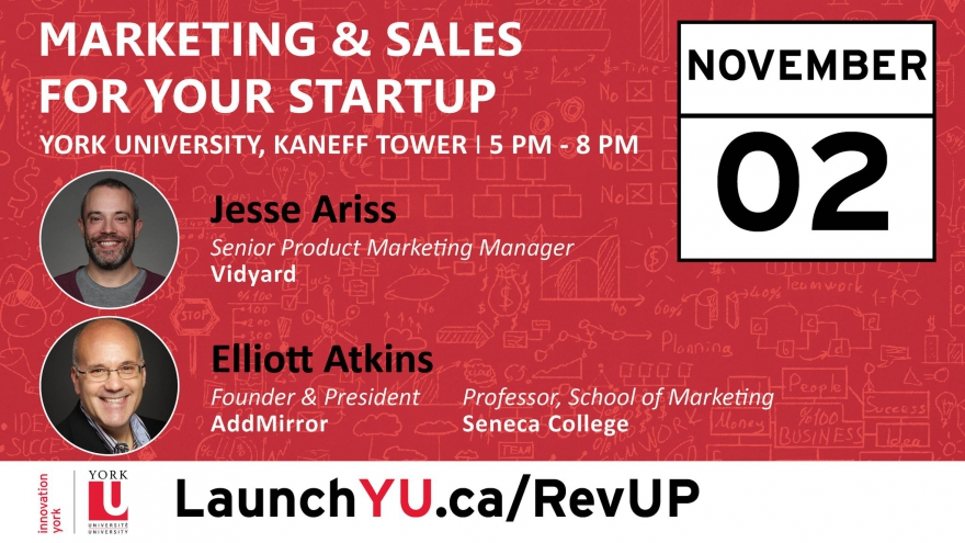 Revenue Engineering (#Marketing & #Sales) For Your Startup  #LaunchYURevUP @LaunchYU_York @matrixthinker #yorku