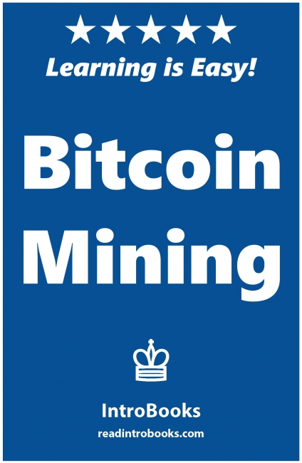 Bitcoin Mining by Can Akdeniz Delivers Up To The Minute Information Covering Everything On #Bitcoin @matrixthinker #blockchain #books #ripple #digitalcurrency #cryptocurrency
