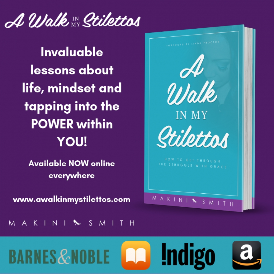 A Walk In My Stilettos: How To Get Through The Struggle With Grace - Get Tips From @makinismith #selfimprovement #book