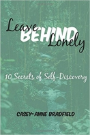 Feeling Lonely? You're Not Alone - Casey-Anne Bradfield Has Tips #author #books @matrixthinker @motivaterelate