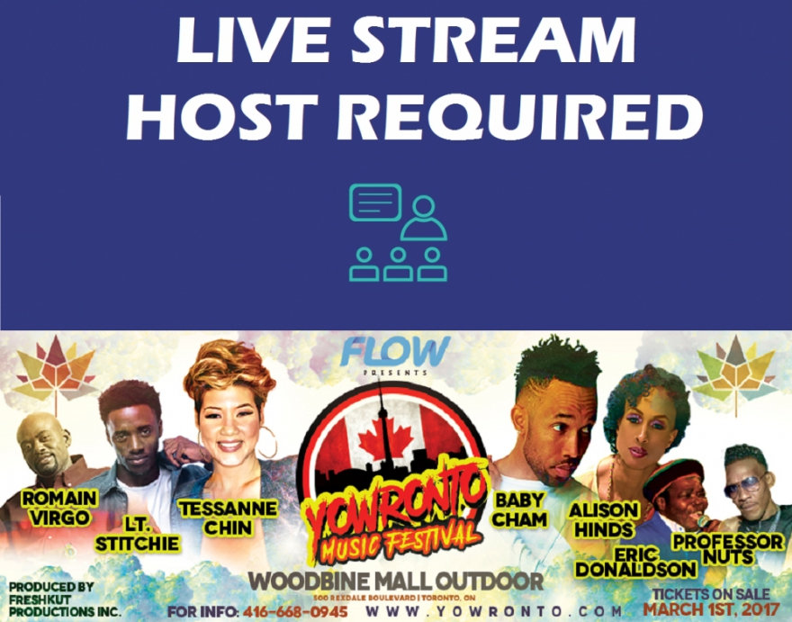 Do You Have What It Takes To Host A Live FLOW @YOWronto Music Festival Peeks Broadcast? Submit Your Bio @matrixthinker